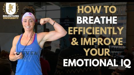 How to Breathe Efficiently & Improve Your Emotional IQ