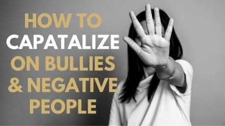 How to Capitalize on Bullying